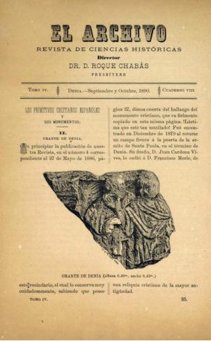 Portada de la revista literària setmanal El Archivo. Any 1888.  Article sobre la troballa de  l´Orant a Dénia.